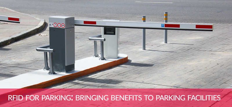 benefits of rfid for parking lots